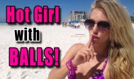 Hot Girl with Balls Prank